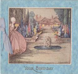 YOUR BIRTHDAY in gilt, woman stands aside fountain, floral gardens with path to residence