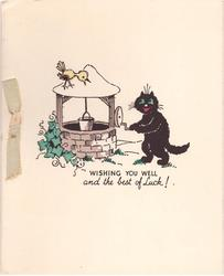 WISHING YOU WELL AND THE BEST OF LUCK! black cat next to well with bird atop