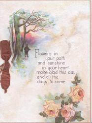 FLOWERS IN YOUR PATH.... below evening rural scene & pink roses below