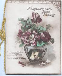 FRAGRANT WITH GOOD WISHES above vase of purple roses, verse below