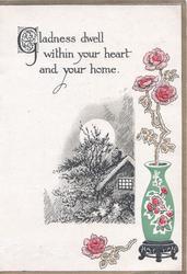 GLADNESS DWELL .... above vase of pink roses, black & white moonlit inset of rural cottage