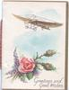 GREETINGS AND GOOD WISHES below antique airplane pink rose, heather & 2 moss-roses