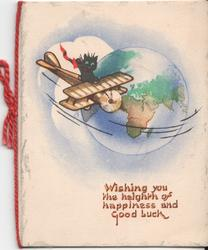 WISHING YOU THE HEIGHTH OF HAPPINESS AND GOOD LUCK cat in airplane fllying around earth