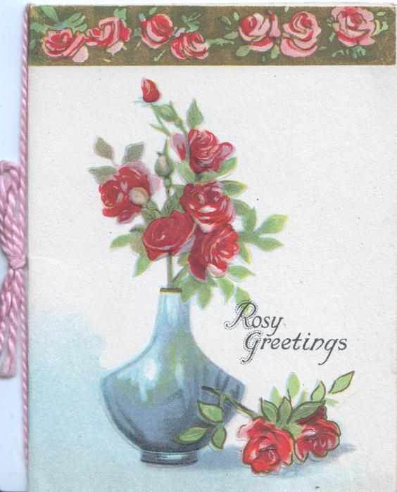 ROSY GREETINGS red roses in blue vase, 2 more right & row of 7 at top