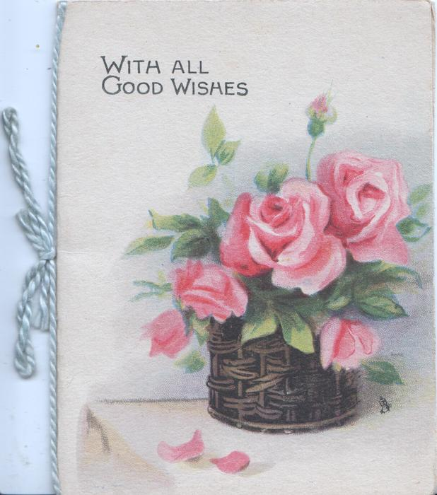 TO WISH YOU ALL THE BEST THAT LIFE CAN GIVE OF HAPPINESS AND JOY pink rose & bud