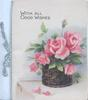 WITH ALL GOOD WISHES pink roses & bud in wicker basket