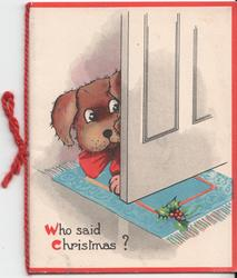 WHO SAID CHRISTMAS? dog peeks out behind door