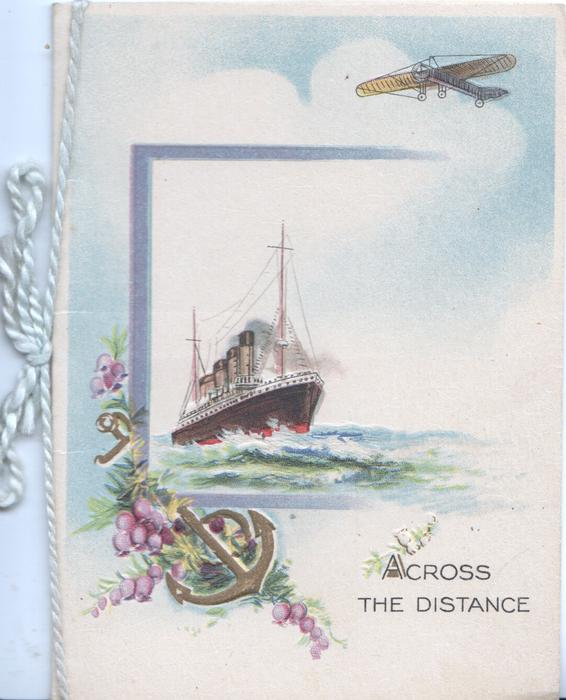 ACROSS THE DISTANCE below ocean liner & beside bunch of heather & anchor, small antique plane above