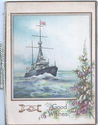 GOOD WISHES in gilt below seascape with destroyer, bunch of heather below right