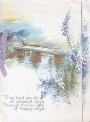 TIME LEAD YOU.....watery rural scene, person on bridge, heather right