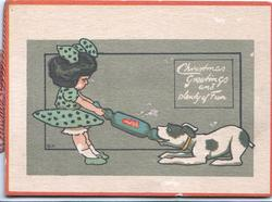 CHRISTMAS GREETINGS AND PLENTY OF FUN, girl & dog pull Christmas cracker