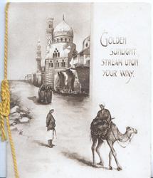 GOLDEN SUNLIGHT STREAM UPON YOUR WAY man on camel in Egyptian street scene