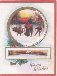 WARM WISHES inset adult & three children skate home with firewood, rural oblong inset below, holly