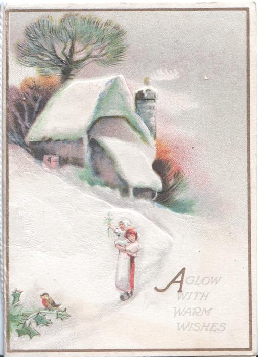 AGLOW WITH WARM WISHES, snow scene, girl on path, cottage behind