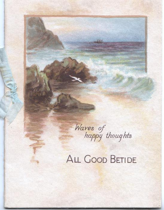 ALL GOOD BETIDE   WAVES OF HAPPY THOUGHT rocks & sea