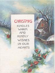 CHRISTMAS KINDLES WARM AND KINDLY WISHES IN OUR HEARTS rural evening scene, lighted house, holly