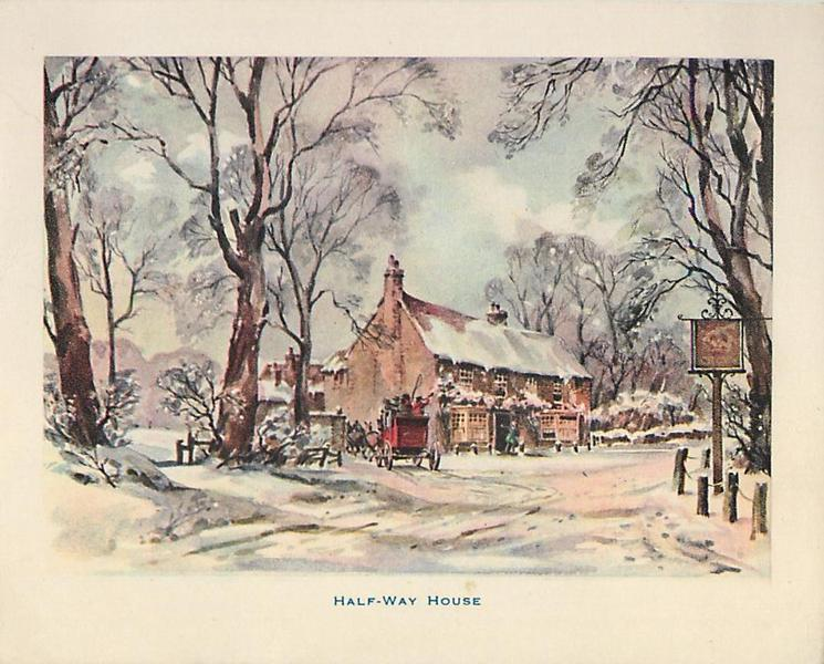 HALF-WAY HOUSE stagecoach side of inn, snowy road & trees