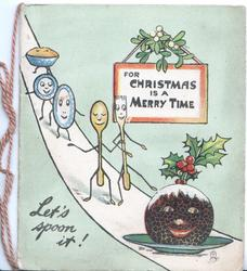 FOR CHRISTMAS IS A MERRY TIIME on wall plaque over personised spoons & pudding, mistletoe & holly LET'S SPOON IT below left