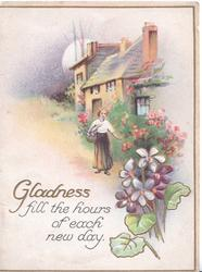 GLADNESS FILL THE HOURS OF EACH NEW DAY left,  violets & houses right, evening