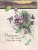 HAPPINESS BE YOURS FROM DAY TO DAY bunch of violets below narrow rural evening inset