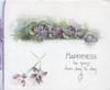 HAPPINESS BE YOURS FROM DAY TO DAY 5 bunches of violets above title, 2 violets beside