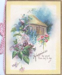 HAPPINESS BE YOURS FROM DAY TO DAY lilac & pink roses in front of lighted cottage