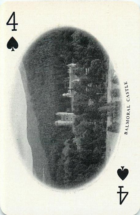 4 of Spades BALMORAL CASTLE