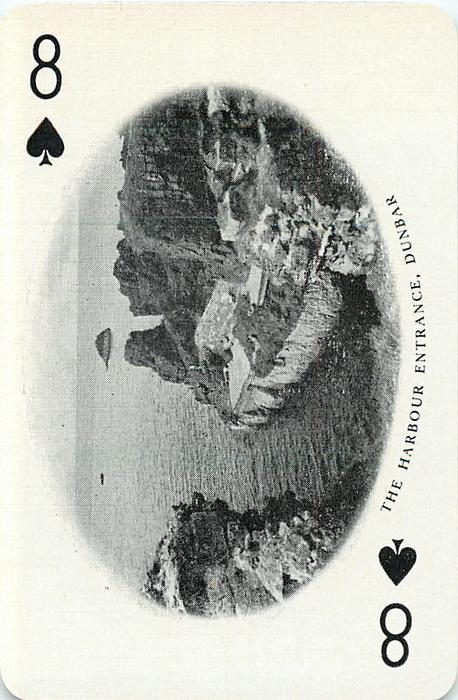 8 of Spades THE HARBOUR ENTRANCE, DUNBAR