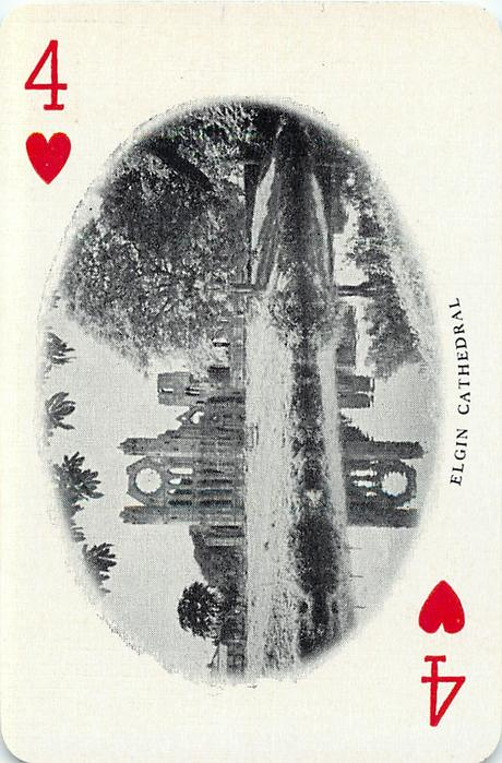 4 of Hearts ELGIN CATHEDRAL