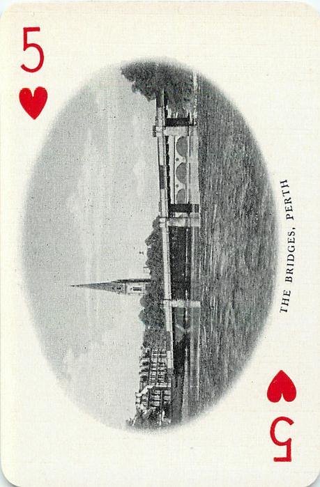5 of Hearts THE BRIDGES, PERTH