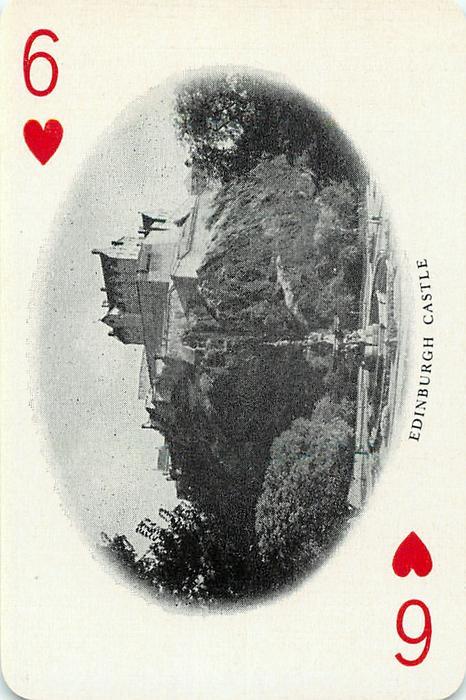 6 of Hearts EDINBURGH CASTLE