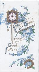MAY TIME BRING YOU GOOD FORTUNE,clock above, horseshoe below many forget-me nots