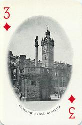 3 of Diamonds GLASGOW CROSS, GLASGOW