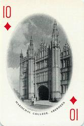 10 of Diamonds MARISCHAL COLLEGE, ABERDEEN