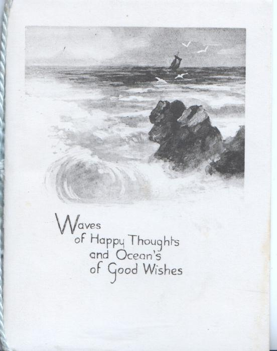 WAVES OF HAPPY THOUGHTS AND OCEAN'S OF GOOD WISHES seascape in black & white