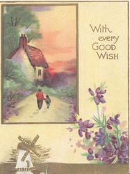 WITH EVERY GOOD WISH in gilt top right, gilt bordered rural evening inset person & child walk to house,windmill & heather below