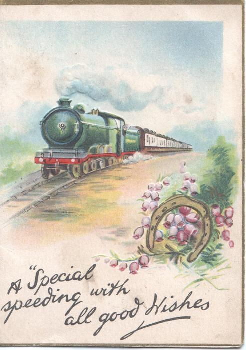 "A ""SPECIAL"" SPEEDING WITH ALL GOOD WISHES train speeds front, horseshoe & heather lower right"
