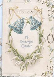 A PEACEFUL EASTER in silver central under 2 bells (blue), snowdrops below, floral marginal design