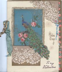 GOLDEN  DAYS right, TO MY VALENTINE below, peacock perched on pink rose, floral designs
