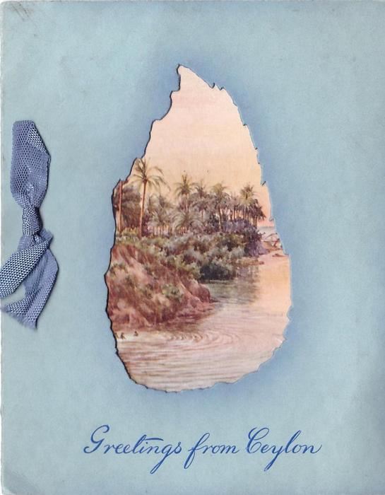 GREETINGS FROM CEYLON  in blue below Ceylon cut-out, view of WELLAWATTA CANAL