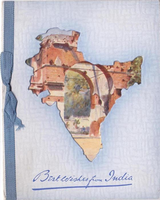 BEST WISHES FROM INDIA in blue below India cut-out, view ofBAILEY GUARD GATE (title from postcard)
