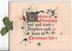 TOKENS OF FRIENDSHIP ... CHRISTMAS-TIDE illuminated letters