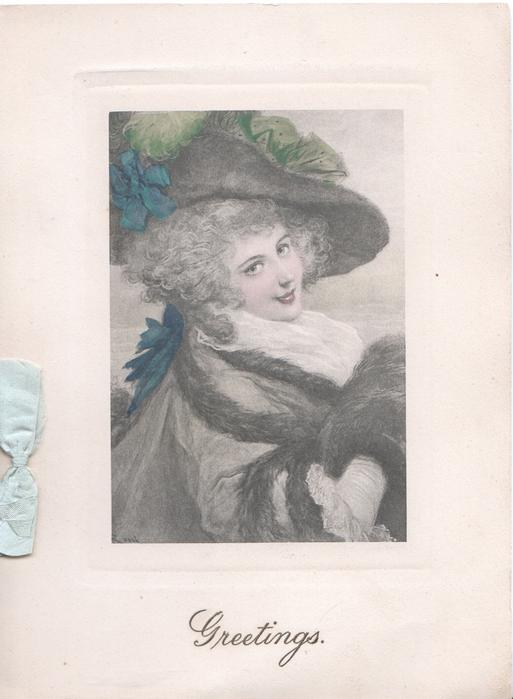 GREETINGS inset head & shoulders of woman in old style winter dress