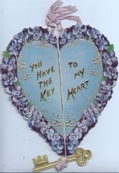 YOU HAVE THE KEY TO MY HEART in red on blue heart with violet designed margins, key secured by ribbon