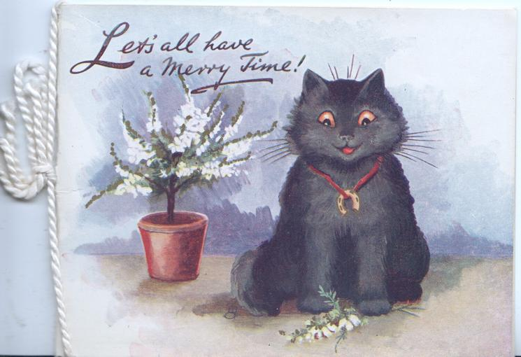 LET'S ALL HAVE A MERRY TIME! above pot of white heather & seated black cat looking front