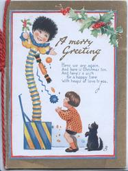 A MERRY GREETING verse, fantasy Jack in a box showers gifts on small girl below, black cat observes. holly above