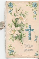 THE LORD REIGNETH lilies and forget-me-nots