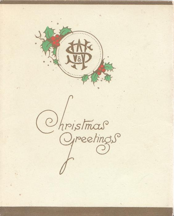 W & S (initials of WAIFS AND STRAYS SOCIETY), CHRISTMAS GREETINGS