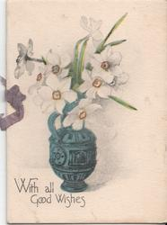 WITH ALL GOOD WISHES vase with daffodils