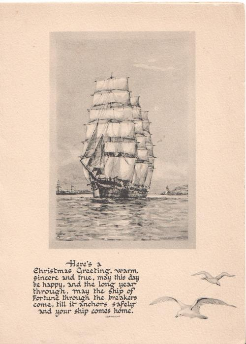 HERE'S A CHRISTMAS GREETING.....black and white inset of fully rigged sailing ship approaching